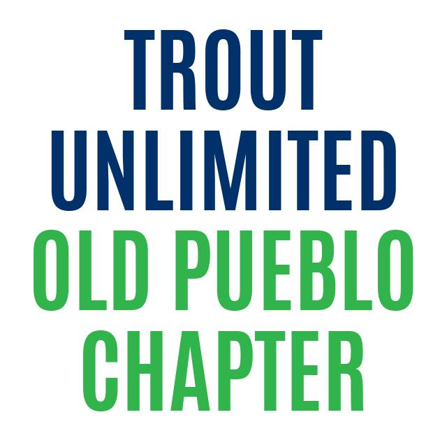 Trout Unlimited Old Pueblo Chapter